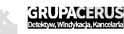 Grupa CERUS – Prywatny Detektyw – Windykacja – Kancelaria